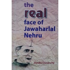 The Real Face of Jawaharlal Nehru